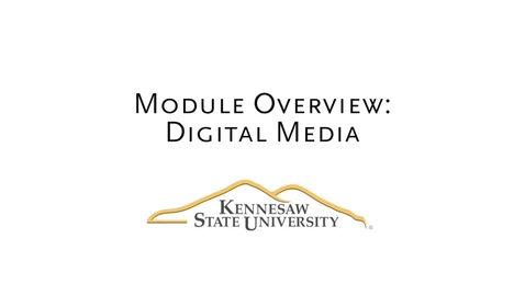Thumbnail for entry Digital Media Module Intro-Overview