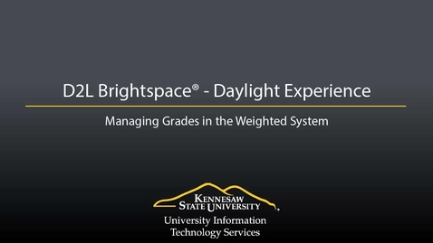 Thumbnail for entry Grades - Managing Grades in the Weighted System