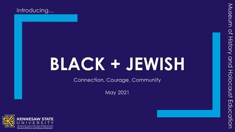 Thumbnail for entry Introducing Black + Jewish Exhibit