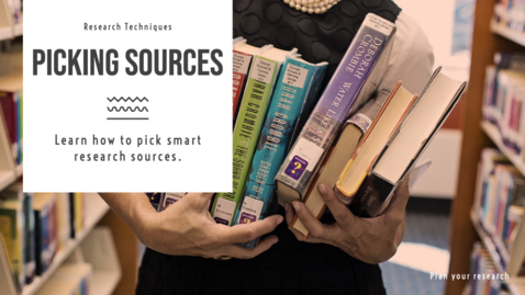 Thumbnail for entry Pick Sources: learn to choose smart research sources - Quiz