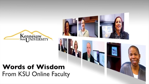 Thumbnail for entry KSU Faculty Words of Wisdom for Online Students - Part 2 - Characteristics