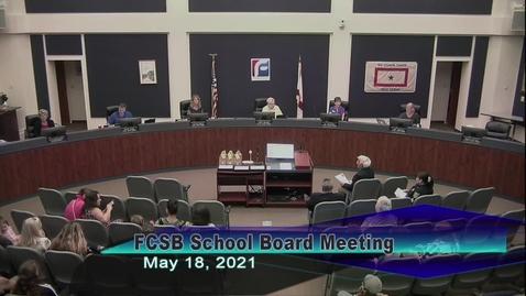 Thumbnail for entry Board Meeting - May 18, 2021