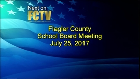 Thumbnail for entry Board Meeting July 25, 2017
