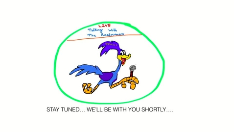 Thumbnail for entry Talking With The Roadrunners 68