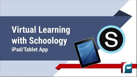 Thumbnail for entry Virtual Learning with Schoology on an iPad