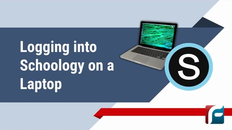 Thumbnail for entry Logging into Schoology on a Laptop