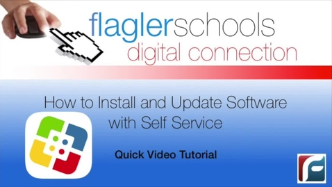 Thumbnail for entry How to Install and Update Software with Self Service