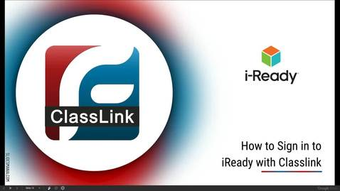 Thumbnail for entry Signing into iReady with Classlink