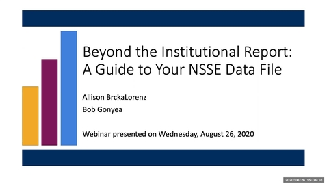 Thumbnail for entry Beyond the Institutional Report: A Guide to Your NSSE Data File