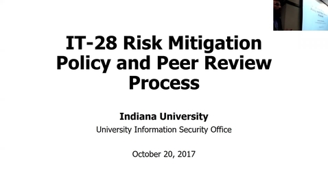 Thumbnail for entry Breakout session | IT-28 risk mitigation policy and peer review process