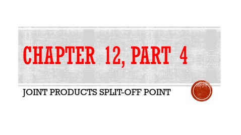 Thumbnail for entry Chapter 12 - Part 4 - Joint Products Split Off Point