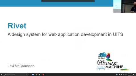 Thumbnail for entry Breakout session | Rivet: A design system for web application development