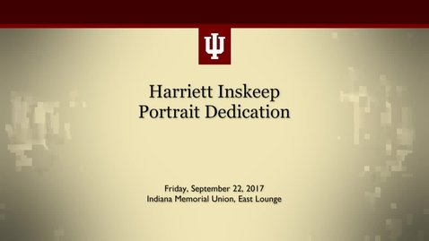 Thumbnail for entry Harriett Inskeep Portrait Dedication