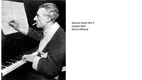 Thumbnail for entry Ravel Part 3 Ibert Milhaud