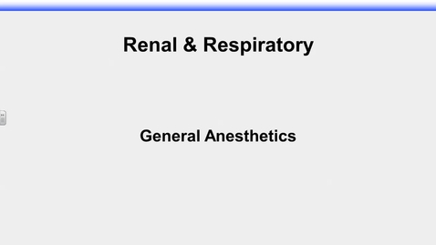 Thumbnail for entry IUSM R&R Rudick General Anesthetics I - 2017 Oct 20 12:00:29