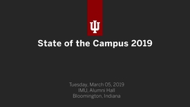 Thumbnail for entry 2019 State of the Campus - Indiana University Bloomington
