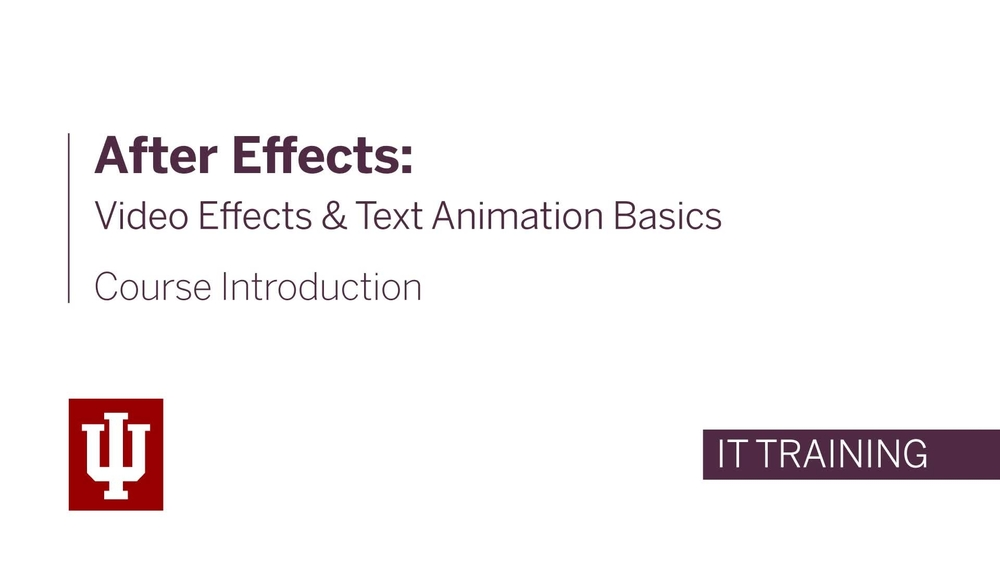 After Effects: Video Effects and Text Animation Basics: All