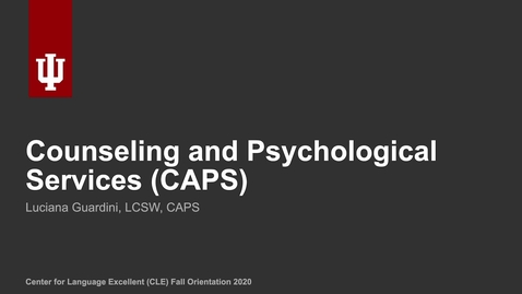 Thumbnail for entry CLE Fall 2020 Orientation: Counseling and Psychological Services (CAPS)