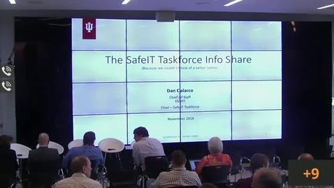 Thumbnail for entry UITS Cabinet Speaker Series - Safe IT Taskforce Info Share 11-1-2016.mp4
