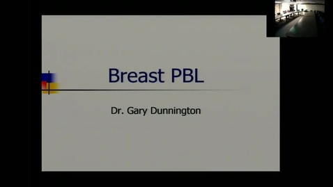 Thumbnail for entry Breast PBL - Dunnington
