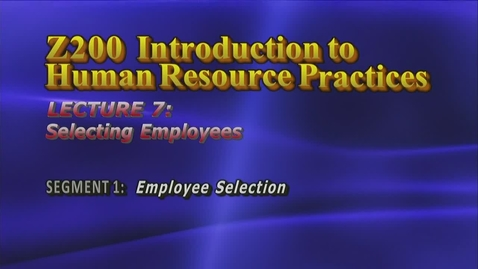 Thumbnail for entry Z200 07-1 Employee Selection