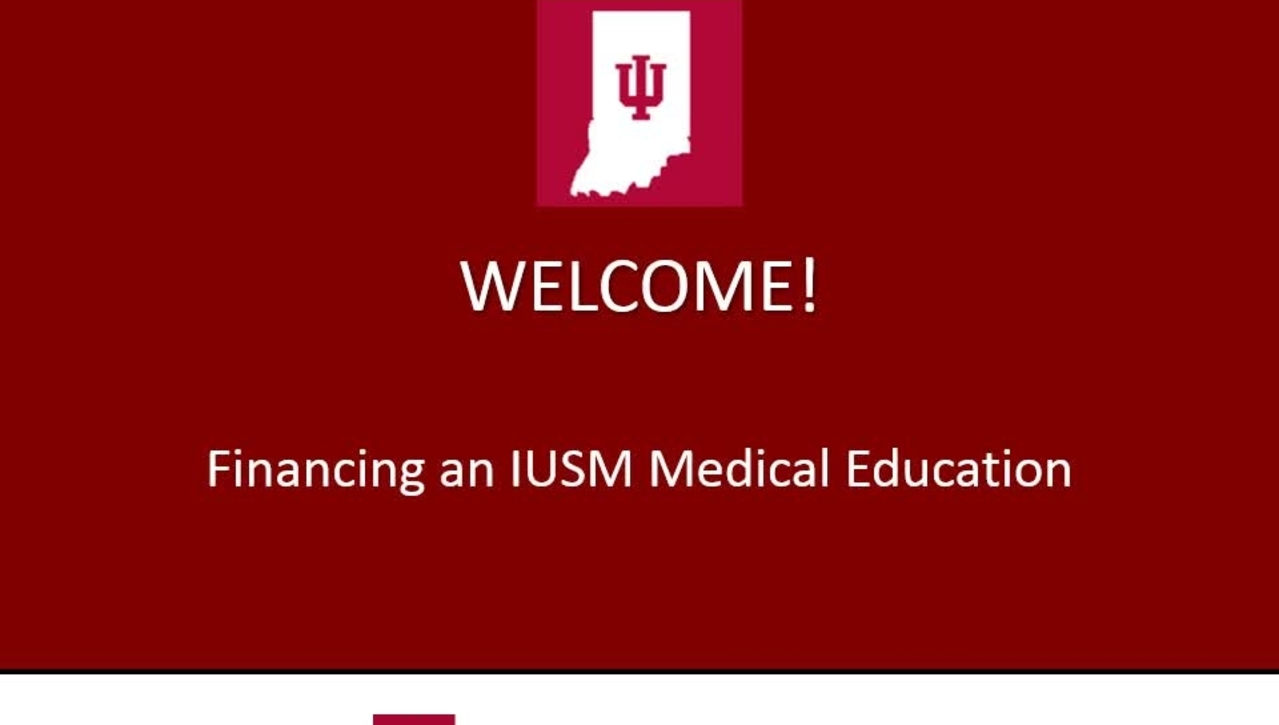 Financing an IUSM Medical Education