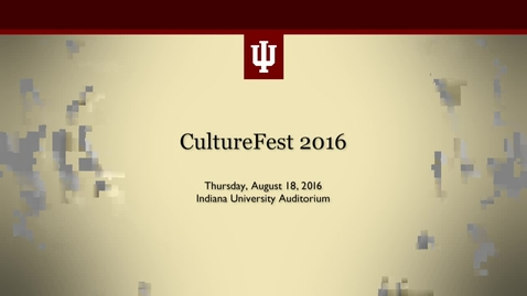 Thumbnail for entry IU CultureFest 2016