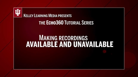 Thumbnail for entry Making Recordings Available in Echo360