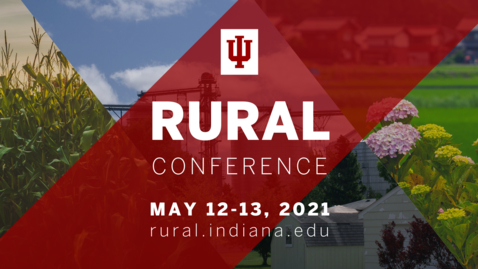 Thumbnail for entry Regionalism and the Recovery Act   2021 Indiana University Rural Conference