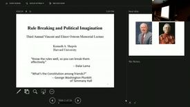 "Thumbnail for entry 04/12/2017 Ostrom Memorial Lecture - Kenneth Shepsle: ""Rule Breaking and Political Imagination"""