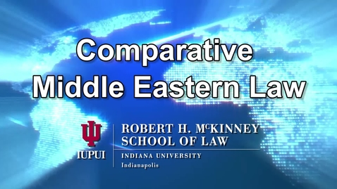 Thumbnail for entry Comparative Middle Eastern Law Session 6: Prof 'Arafa