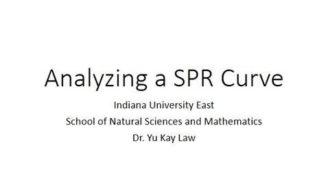 Thumbnail for entry Analyzing a SPR Curve