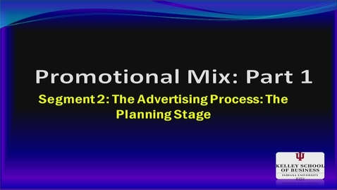 Thumbnail for entry M200 15-2 The Ad Process: Planning Stage