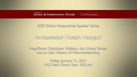 Thumbnail for entry Global Perspectives Series: Hasain Haqqani