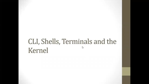 Thumbnail for entry Module 7 Linux History, CLI, Terminals, and Kernel (1 hour 6 minutes)