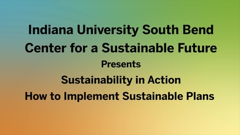 Thumbnail for entry Implementing Sustainability English pt 2