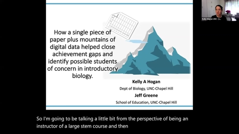 Thumbnail for entry How a Single Piece of Paper Plus Mountains of Digital Data Helped Close Achievement Gaps and Identify Possible Students of Concern in Introductory Biology