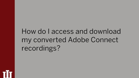 Thumbnail for entry Adobe Connect Recordings