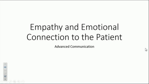 Thumbnail for entry IN FCP 2_9/5/2017: Empathy and Emotional Connection with the Patient