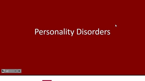Thumbnail for entry FW N & B Personality Disorders Dr. Rustagi - 2017 May 03 01:59:28