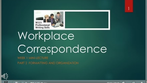Thumbnail for entry Formatting and Organization of Workplace Correspondence