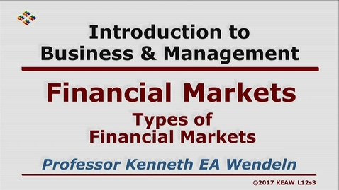 Thumbnail for entry W200 12-3 Types of Financial Markets