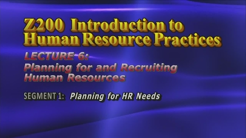 Thumbnail for entry Z200 06-1 Planning for HR Needs