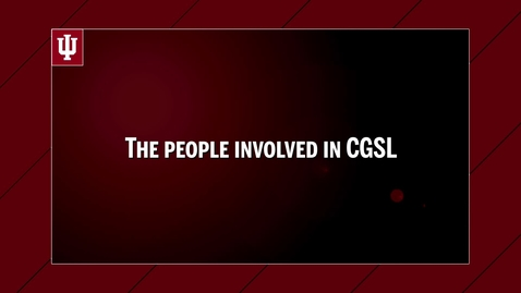"Thumbnail for entry CGSL Website Video - ""The People Involved in CGSL"" 5/3/17"