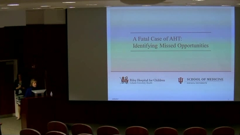 "Thumbnail for entry PEDS Grand Rounds 12/6/2017: ""A Fatal Case of AHT: Identifying Missed Opportunities"" Richelle Baker, MD, MS; Tara L Harris, MD, MS; Cory D. Showalter, MD; Cheryl Ramey-Hunt, MSW, LCSW"