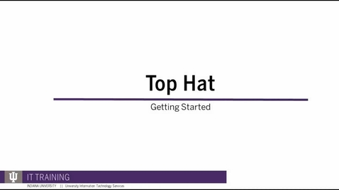 Thumbnail for entry Top Hat: Getting Started