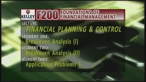 Thumbnail for entry F200 15-1 Breakeven Analysis (I)
