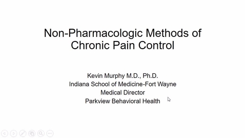 Thumbnail for entry Nonpharmacological methods of pain control Dr. Murphy - 2017 Apr 18 12:11:25
