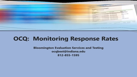 Thumbnail for entry OCQ:  Monitoring Response Rates