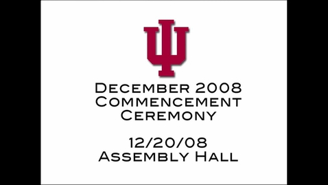 Thumbnail for entry 2008 Winter Commencement